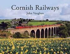Cornish Railways by John Vaughan (Hardback, 2012)