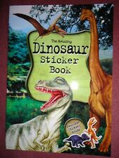 LARGE A4 SIZE THE AMAZING DINOSAUR STICKER BOOK - BRAND NEW