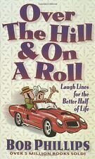 Over the Hill & on a Roll: Laugh Lines for the Bet