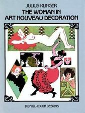 Pictorial Archive: The Woman in Art Nouveau Decoration : 141 Full-Color...