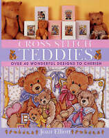 """VERY GOOD"" Cross Stitch Teddies, Elliott, Joan, Book"