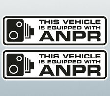 This vehicle is equipped with ANPR Warning Sticker / ANPR Warning Decal