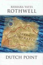SIGNED Dutch Point by Barbara Yates-Rothwell Terra Australis Hardcover