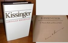 Signed (by Henry Kissinger) ~ Kissinger by Marvin and Bernard Kalb 1974 First Ed