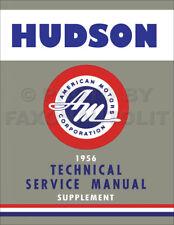 1956 Hudson Hornet and Wasp Shop Manual Supplement 56