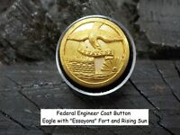 Old Rare Vintage Antique War Relic Federal Engineer Button Eagle Fort Rising Sun