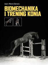 Biomechanika i trening konia - Denoix Jean-Marie