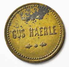 Gus Haerle 2-1/2c Trade Token Rare Two and a Half Cent 21mm Bronze
