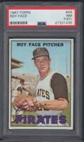 """1967 TOPPS  #49    ROY FACE    PITTSBURGH PIRATES      PSA 7(ST)     """"NM"""""""