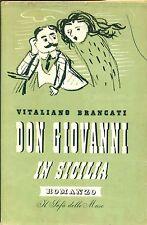 BRANCATI Vitaliano, Don Giovanni in Sicilia. Rizzoli, 1941. Prima edizione