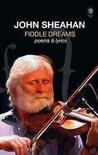 Fiddle Dreams: Poems & Lyrics by Sheahan, John, NEW Book, FREE & FAST Delivery,