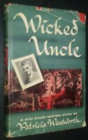 Wicked Uncle by Patricia Wentworth Mystery Fiction First Edition