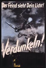 Der Feind sieht Dein Licht 2. Weltkrieg Blechschild Schild Tin Sign 20 x 30 cm