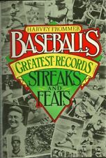 Baseball's Greatest Records: Streaks and Feats Harvey Frommer