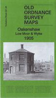 OLD ORDNANCE SURVEY MAP OAKENSHAW LOW MOOR & WYKE 1905 BRADFORD SALT HORN
