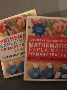 Mathematics explained for primary teachers txt book and workbook. Maths PGCE