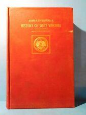 Semi Centennial History of West Virginia by James Morton Callahan 1913 HC