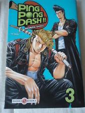 // NEUF * Ping Pong Dash !!, Tome 3 * Honda DOKI MANGA VF LIVRE TENNIS TABLE EO