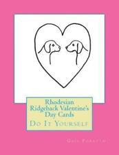 Rhodesian Ridgeback Valentine's Day Cards: Do It Yourself