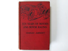 SIGNED Ten Years of Motors And Motor Racing Charles Jarrott 1912 Gordon Bennett