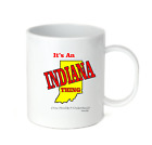 Coffee Cup Mug Travel 11 15 It's An Indiana Thing You Wouldn't Understand State