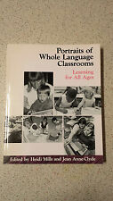 Portraits of Whole Language Classrooms: Learning for All Ages by Heinemann...