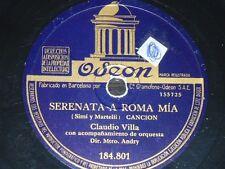 ITALIA 78 rpm RECORD Odeon CLAUDIO VILLA No quiero mas / Serenata a Roma mía