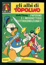 GLI ALBI DI TOPOLINO 930 SETTEMBRE 1972 WALT DISNEY PAPERINO E I MOSCHETTIERI
