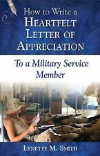 How to Write a Heartfelt Letter of Appreciation to a Military Service Member...