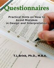 Questionnaires: Practical Hints on How to Avoid Mistakes in Design and Interpret