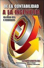 De la Contabilidad a la Ingenieria. un paso Util e Innovador by Esteban...