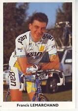 CYCLISME carte cycliste FRANCIS LEMARCHAND équipe GAN 96 signée