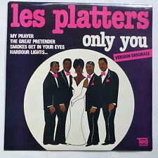 LES PLATTERS Only you version originale TEA RECORDS 7008