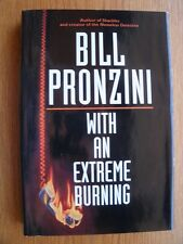 Bill Pronzini With an Extreme Burning 1st ed SIGNED Near Fine