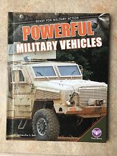 Ready for Military Action Ser.: Powerful Military Vehicles by Samantha Bell