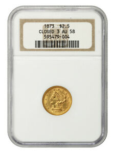 1873 $2 1/2 NGC AU58 (Closed 3) 2.50 Liberty Gold Coin