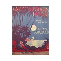 DONALDSON Walter Lazylou'siana Moon Chant Piano 1930 partition sheet music score