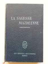LA SAGESSE MAZDEENNE 1950 DOCTEUR HANISH BUNGE VOL 2