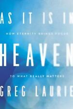 As It Is in Heaven: How Eternity Brings Focus to What Really Matters (Hardback o