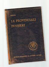 pascal - le provinciali - pensieri -     edizione lusso De Agostini - decdscts