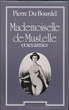 P.Du Bourdel - MADEMOISELLE MUSTELLE et ses amies - Le Club - 1980