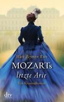 Mozarts letzte Arie von Matt Beynon Rees (2015, Taschenbuch)