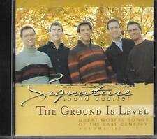 "SIGNATURE SOUND QUARTET...""THE GROUND IS LEVEL""...ERNIE HAASE......OOP GOSPEL CD"