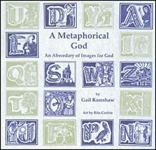 A Metaphorical God: An Abecedary of Images for God (Prayerbooks) by Ramshaw, Ga