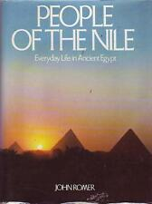 People of the Nile : Everyday Life in Ancient Egypt by John Romer Hardcover)