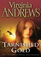 Tarnished Gold (The new Virginia Andrews),Virginia Andrews- 9781847391711