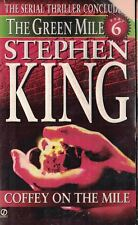 Green Mile: Coffey on the Mile Bk. 6 by Stephen King 1996, Paperback