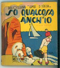 ARGNANI ELSA SO QUALCOSA ANCH'IO CARROCCIO 1934 BIBLIOTECHINA BIMBI D'ITALIA 26