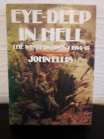 Eye Deep in Hell  the Western Front 1914 to 1918 by John Ellis/ book