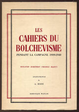 ROSSI, LES CAHIERS DU BOLCHÉVISME PENDANT LA CAMPAGNE 1930-1940